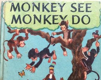 Monkey See Monkey Do * Ruth Tooze * William Moyers * Wonder Books * 1949 * Vintage Kids Book
