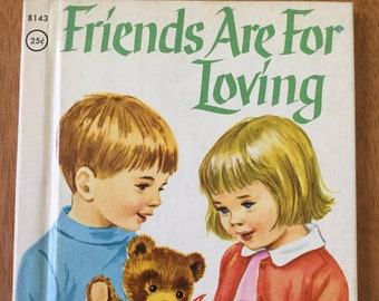 Friends Are For Loving * A First Religious Book * Mary Alice Jones * Dorothy Grider * Rand McNally * 1968 * Vintage Kids Book