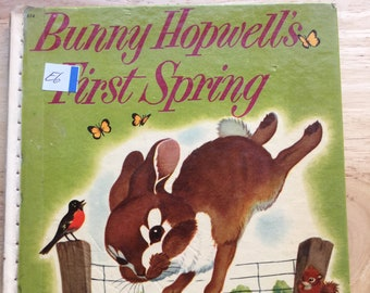 Bunny Hopwell's First Spring * Jean Fritz * Rachel Dixon * Wonder Books * 1954 * Vintage Kids Book