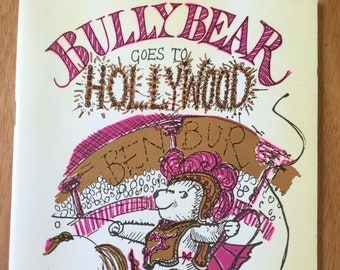 Bully Bear Goes to Hollywood * Signed * Peter Bull * Enid Irving * Bull & Irving * 1982 * Vintage Kids Book