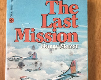 The Last Mission * Harry Mazer * Dell Publishing * 1979 * Vintage Teen Book
