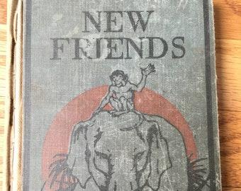 New Friends * Book II * Eunice Stephenson * The John C Winston Company * 1931 * Vintage Text Book