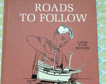 Roads to Follow * The New Basic Readers * Large Type Edition * American Printing House for the Blind * 1964 * Vintage Kids Book