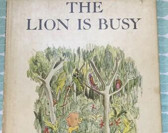 The Lion is Busy * Patience Cleveland * Liza Stuart * Atlantis Books * 1963 * Vintage Kids Book