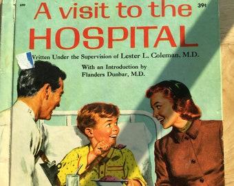 A Visit to the Hospital * Francine Chase * Lester L. Coleman * Ken Rossi * Wonder Books * 1958 * Vintage Kids Book