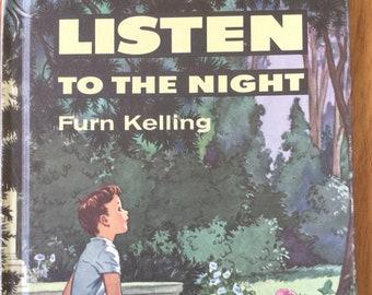 Listen to the Night * Third Printing * Furn Kelling * Mariel Wilhoite Turner * Broadman Press * 1957 * Vintage Kids Book