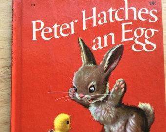 Peter Hatches an Egg * Louise Bienvenu-Brialmont * George Smith * Marcel Marlier * Wonder Books * 1962 * Vintage Kids Book