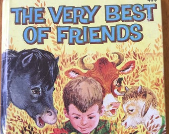 The Very Best of Friends * Steffi Fletcher * Carl and Mary Hauge * Western Publishing * 1963 * Vintage Kids Book