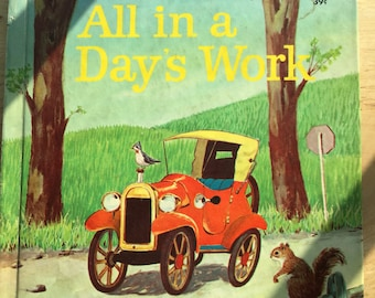 All in a Day's Work * Caroline D Emerson * Sergio Leone * Wonder Books * 1964 * Vintage Kids Book