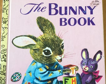 The Bunny Book * A Little Golden Book * Patsy Scarry * Richard Scarry * Golden Press * 1982 * Vintage Kids Book