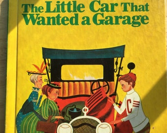 The Little Car That Wanted A Garage * Catherine Woolley * Edward Meshekoff * Wonder Books * 1952 * Vintage Kids Book