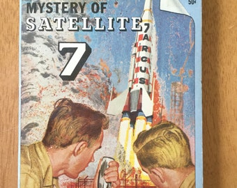 Mystery of Satellite 7 * Charles Coombs * Grosset & Dunlap * 1963 * Vintage Mystery Book