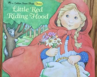 Little Red Riding Hood * A Golden Super Shape Classic * Lyn Calder * Terri Super * Western Publishing * 1988 * Vintage Kids Book