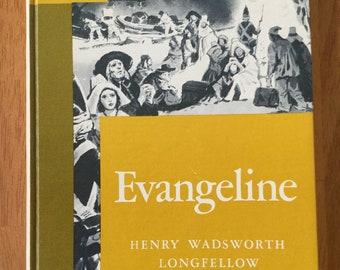 Evangeline * A Tale of Acadie * Riverside Literature Series * Henry Wadsworth Longfellow * Houghton Mifflin * 1962 * Vintage Poetry Book