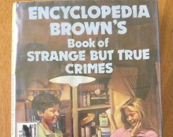 Encyclopedia Brown's Book of Strange But True Crimes * Donald J. Sobol * Rose Sobol * John Zielinski * Scholastic * 1991 * Vintage Kids Book