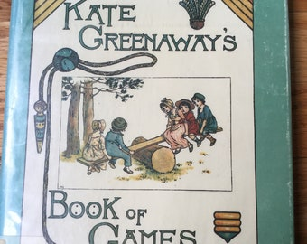 Kate Greenaway's Book of Games * Replica of the Antique Original * Kate Greenaway * Merrimack Publishing Corp * Vintage Kids Book