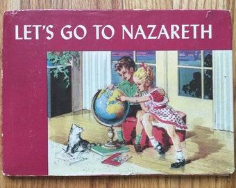 Let's Go To Nazareth * Elizabeth Liggett Reed * Margaret Ayer * The Westminster Press * 1948 * Vintage Religious Book