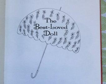 The Best-Loved Doll * Rebecca Caudill * Elliott Gilbert * Holt, Rinehart & Winston * 1962 * Vintage Kids Book