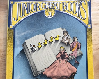 Junior Great Books Series 3 Volume One * Perrault, Grimm, Andersen, and more * The Great Books Foundation * 1984 * Vintage Kids Book