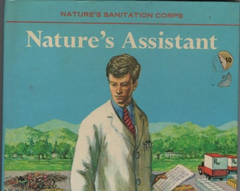 Nature's Assistant * Nature's Sanitation Corps * Victoria Cox * Stan Applebaum * W T Mars * Golden Press * 1974 * Vintage Kids Book