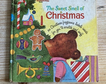 The Sweet Smell of Christmas with six real Christmas Fragrances * Patricia Scarry * J. P. Miller * Golden Press 1970 * Vintage Kids Book