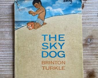 The Sky Dog * Signed * Brinton Turkle * The Viking Press * 1969 * Vintage Kids Book
