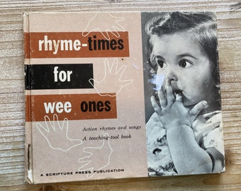 Rhyme-Times for Wee Ones * Marie H Frost * Scripture Press Foundation * 1959 * Vintage Kids Book