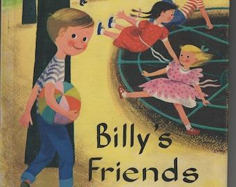 Billy's Friends * Alta McIntire & Wilhelmina Hill * Dagmar Wilson * Follett Publishing Company * 1963 * Vintage Text Book