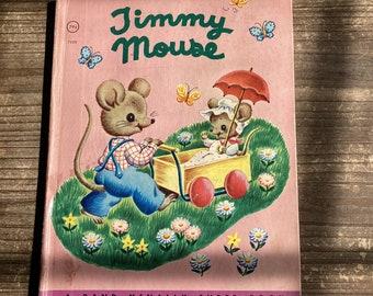 Timmy Mouse * Rand McNally Super Book * Miriam Clark Potter * Tony Brice * Rand McNally * 1951 * Vintage Kids Book