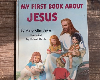 My First Book About Jesus * Rand McNally Book Elf Giant * Mary Alice Jones * Robert Hatch * Rand McNally * 1960 * Vintage Kids Book