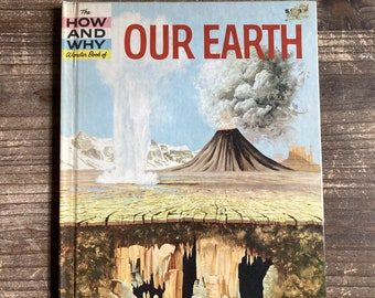 The How and Why Wonder Book of Our Earth * Deluxe Edition * Felix Sutton * John Hull * Grosset & Dunlap * 1960 * Vintage Science Book
