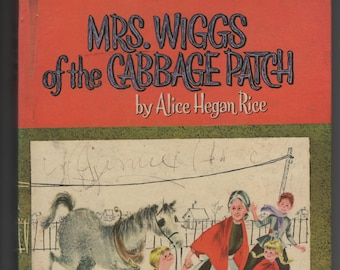 Mrs Wiggs of the Cabbage Patch * Alice Hegan Rice * Norna and Dan Garris * Whitman Publishing * 1962 * Vintage Kids Book