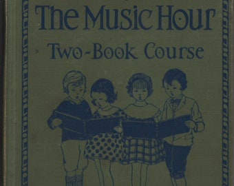 The Music Hour Two Book Course Lower Grades * Shirley Kite * Silver Burdett Company * 1934 * Vintage Music Book