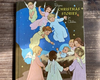 Religious Christmas Stories for Children * Ideals Publishing Company * 1961 * Vintage Kids Book