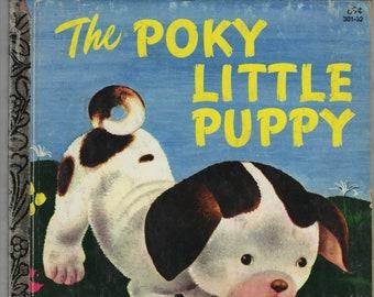 The Poky Little Puppy * A Little Golden Book * Janette Sebring Lowrey * Gustaf Tenggren * Western Publishing * 1982 * Vintage Kids Book