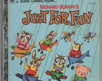 Richard Scarry's Just For Fun * A Little Golden Book * Patricia Scarry * Richard Scarry * Western Publishing * 1960 * Vintage Kids Book