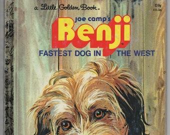 Joe Camp's Benji * Fastest Dog in the West * A Little Golden Book * Gina Ingoglia * Werner Willis * 1978 * Vintage Kids Book