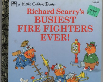 Richard Scarry's Busiest Firefighters Ever * A Little Golden Book * Western Publishing * 1994 * Vintage Kids Book