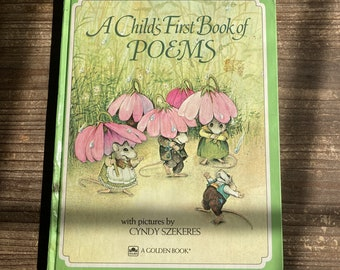 A Child's First Book of Poems * Cindy Szekeres * Western Publishing * 1981 * Vintage Kids Book