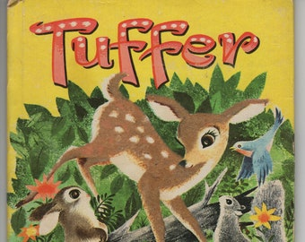 Tuffer * A Fuzzy Wuzzy Book * Betty Ren Wright * Bonnie and Bill Rutherford * Whitman Publishing * 1959 * Vintage Kids Book