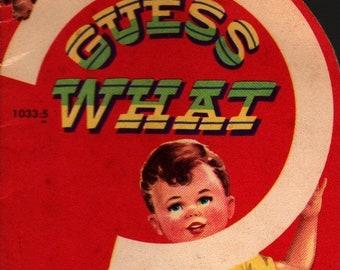 Guess What * A Whitman Book * Whitman Publishing * 1953 * Vintage Kids Book