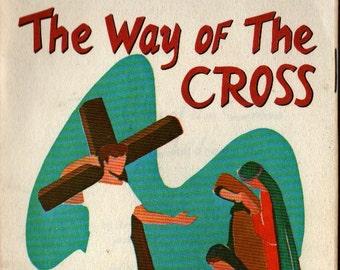 The Way of the Cross For Children + Rev. John Harfmann S.S.J. and Miss Deborah Holly + Miss Margaret Lehman + 1970 + Vintage Kids Book