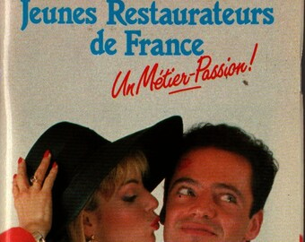Jeunes Restaurateurs de France Un Metier Passion + 1988 + Vintage French Book