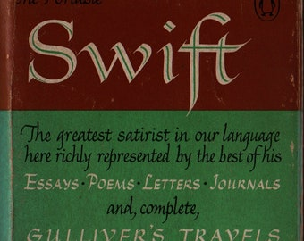The Viking Portable Swift: Essays, Poems, Letters, Journal, & Gulliver's Travels Complete * Jonathan Swift  * 1976 * Vintage Literature Book