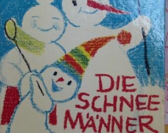 Die Schneemanner (The Snowmen) + Annelies Umlauf-Lamatsch + Emanuela Wallenta + 1969 + Vintage Kids Book