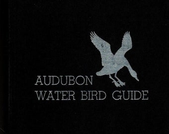 Audubon Water Bird Guide * Water, Game, and Large Land Birds * Richard H. Paugh * Earl L. Poole * Doubleday * 1951 + Vintage Nature Books