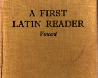 A First Latin Reader + C. J. Vincent + 1953 + Vintage Language Book
