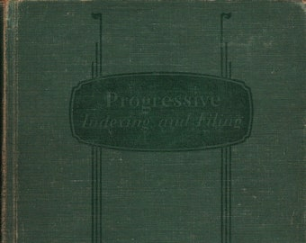 Progressive Indexing and Filing + 1943 + Vintage Reference Book