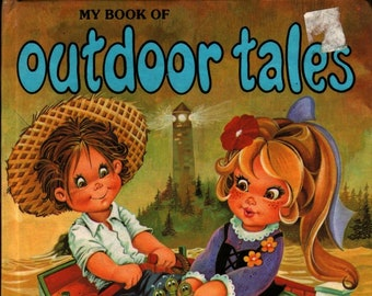 My Book of Outdoor Tales: Six Delightful Stories + I. Jernet + 1970s + Vintage Kids Book