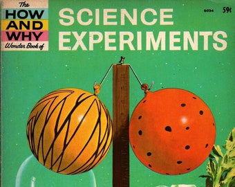 The How and Why Wonder Book of Science Experiments + Martin Keen + George J. Zaffo + 1962 + Vintage Kids Science Book